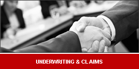 Underwriting & Claims